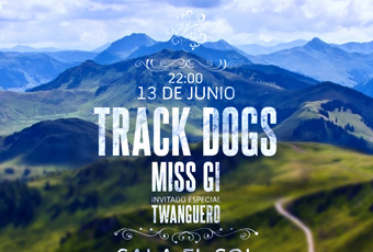 Track-Dogs-Miss-GI-twanguero-Poster-JUNE-2015-A3-Featured